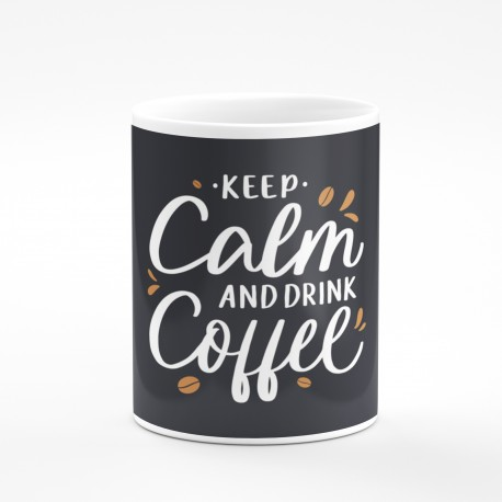 Kubek keep calm and dring coffe